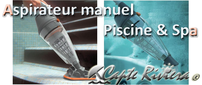 aspirateur piscine spa capte riviera